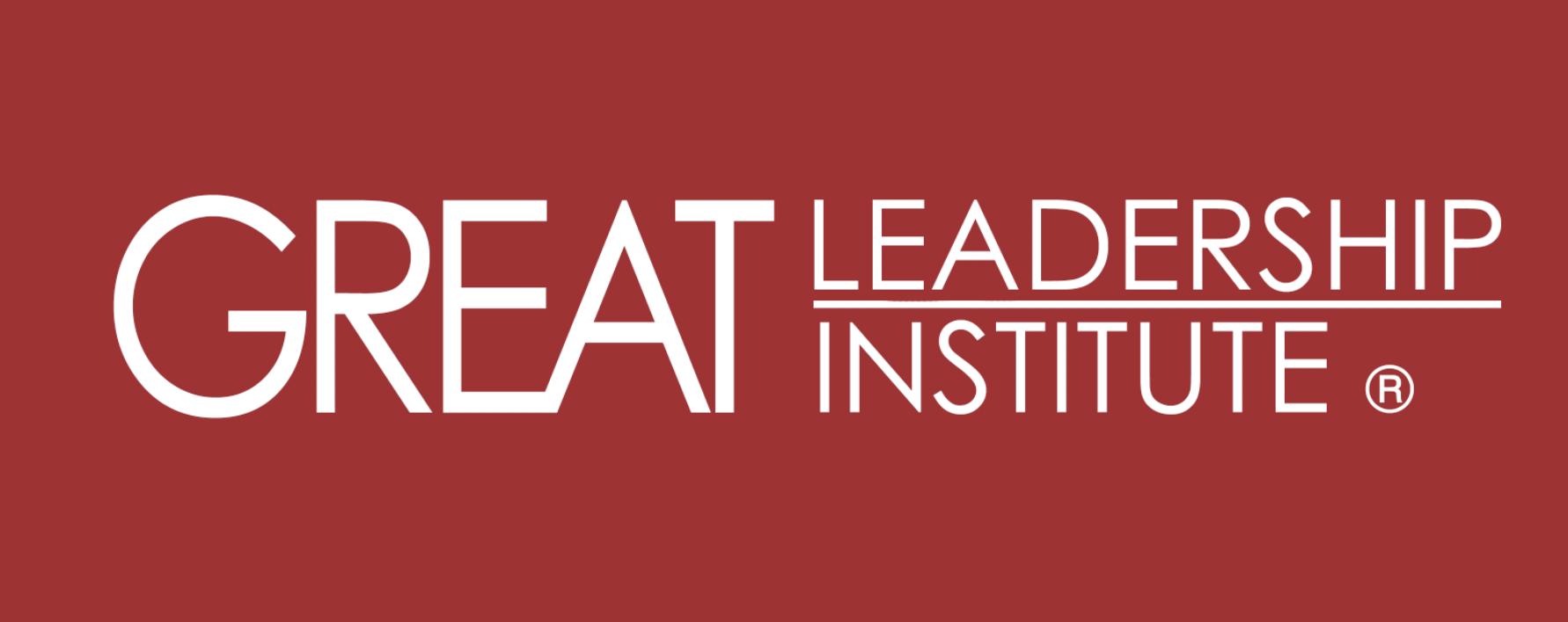 Great Leadership Institute®